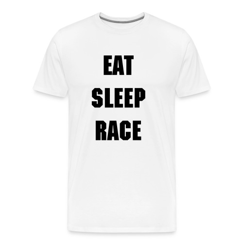 EAT SLEEP RACE REPEAT Mens Premium - Men's Premium T-Shirt
