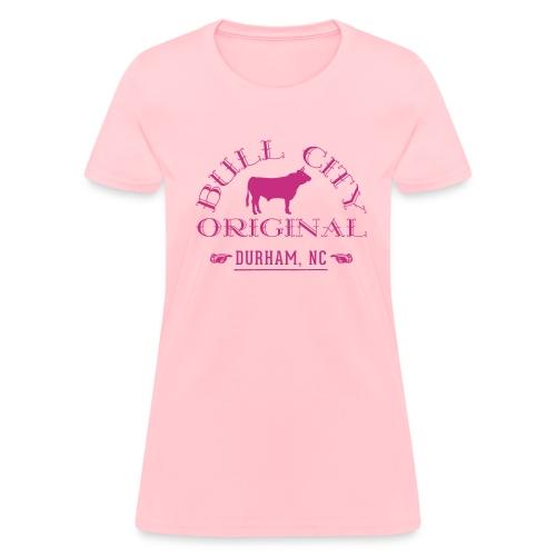 Bull City Orignal - Bull Durham NC - Womens - Women's T-Shirt