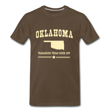 Oklahoma. Teabagging Texas since 1907 T-Shirts