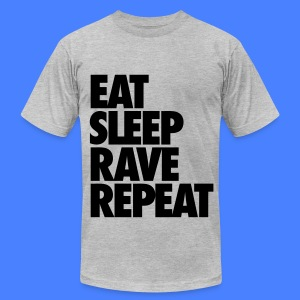 Eat Sleep Rave Repeat T-Shirts - Men's T-Shirt by American Apparel