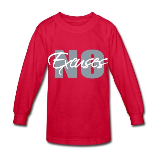 No Excuses  Kids Long Sleeve T-Shirt - Kids' Long Sleeve T-Shirt