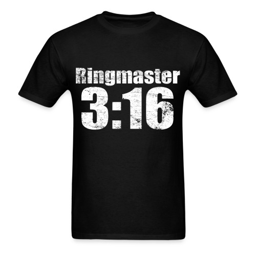 Ringmaster 3:16 - Men's T-Shirt