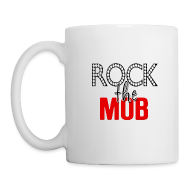 Mugs & Drinkware ~ Coffee/Tea Mug ~ Rock the Mob Mug