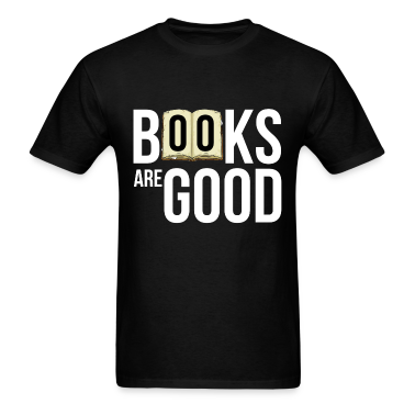 books_are_good T-Shirts
