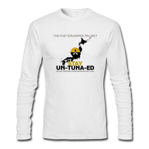 Stay UN-TUNA-ED - Japan Edition - Men's Long Sleeve T-Shirt by Next Level