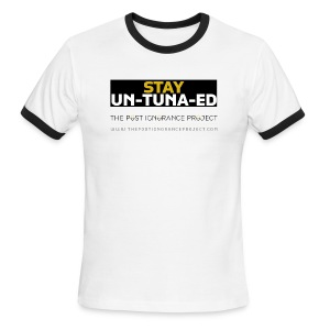 Stay UN-TUNA-ED Original - Men's Ringer T-Shirt