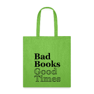 Bags & backpacks ~ Tote Bag ~ Bad Books, Good Times Logo - Tote Bag (Lime Green)