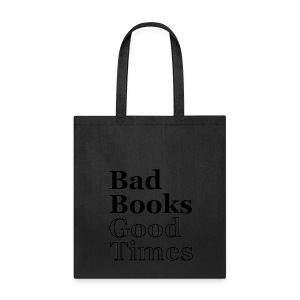 Bad Books, Good Times Logo - Tote Bag (black logo) - Tote Bag