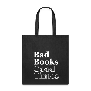 Bad Books, Good Times Logo - Tote Bag (white logo) - Tote Bag