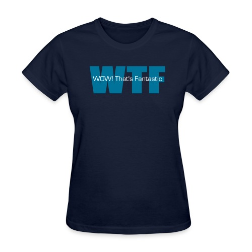 WOW! That's Fantastic - Digital - Women's T-Shirt