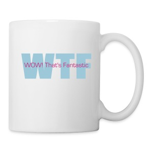 WOW! That's Fantastic - Coffee/Tea Mug