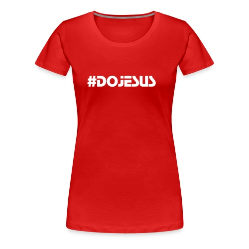 Alabama Colors #DoJesus Tee - Women's Premium T-Shirt