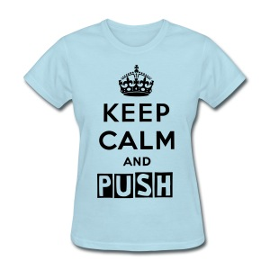PUSH - Women's T-Shirt