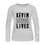 Long Sleeve Shirts ~ Women's Long Sleeve Jersey T-Shirt ~ Kevin Lives (Design by Anna)