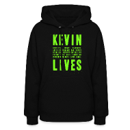 Hoodies ~ Women's Hoodie ~ Kevin Lives (Design by Anna)