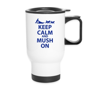 Keep Calm and MUSH on Thermal Mug - Travel Mug