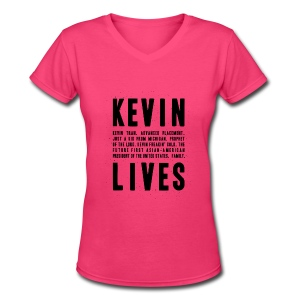 Kevin Lives (Design by Anna) - Women's V-Neck T-Shirt
