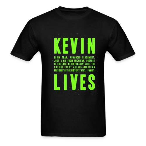 Kevin Lives (Design by Anna) - Men's T-Shirt