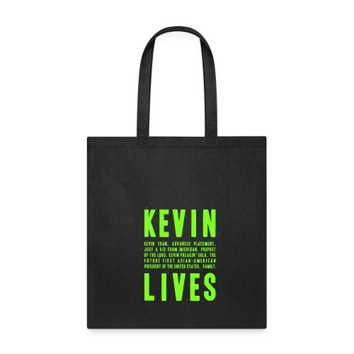 Kevin Lives (Design by Anna) - Tote Bag