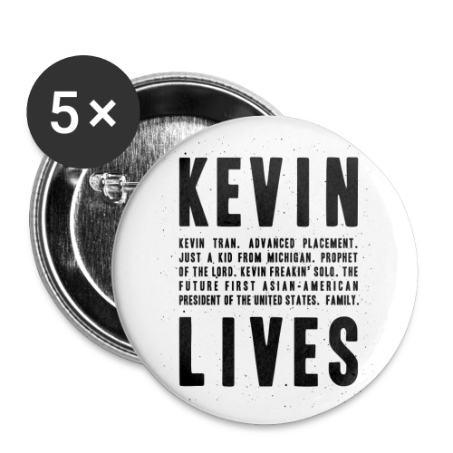 Kevin Lives (Design by Anna) - Large Buttons