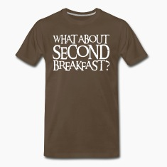 WHAT ABOUT SECOND BREAKFAST? T-Shirts
