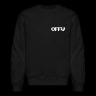 Long Sleeve Shirts ~ Crewneck Sweatshirt ~ OFFU CREW SWEATER