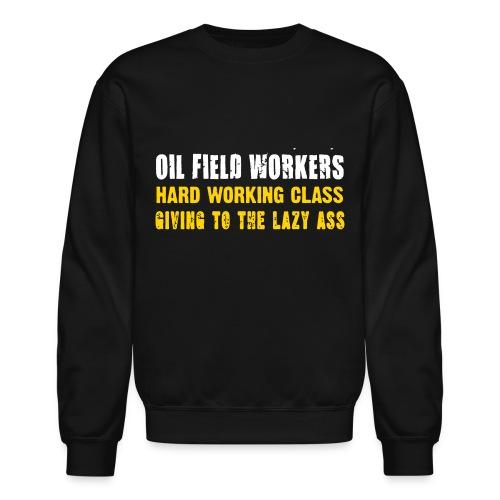 LS Oil Field Workers - Crewneck Sweatshirt