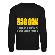 Long Sleeve Shirts ~ Crewneck Sweatshirt ~ LS Riggin Packing Dips