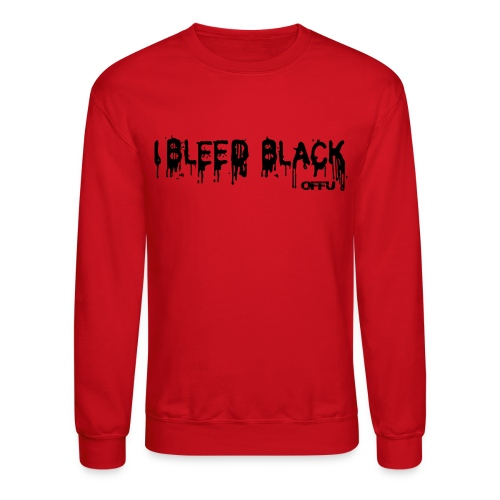 LS I bleed black - Crewneck Sweatshirt