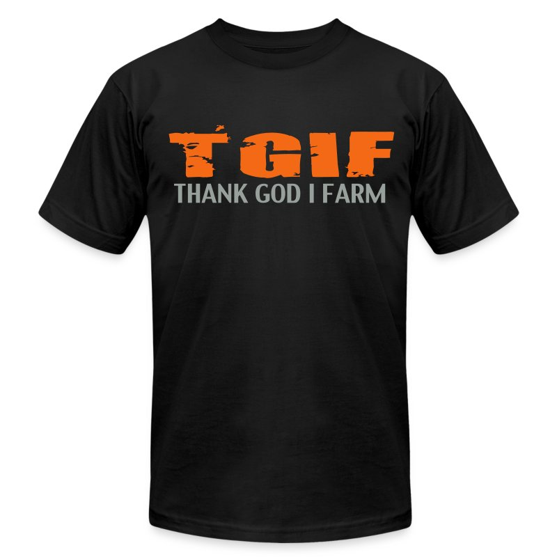 TGIF THANK GOD I FARM - Men's T-Shirt by American Apparel