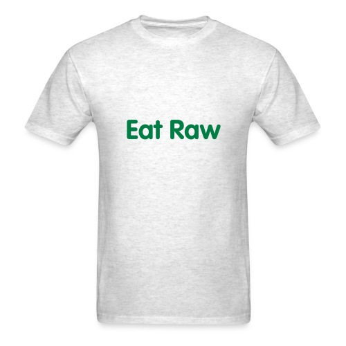 Eat Raw - Men's T-Shirt