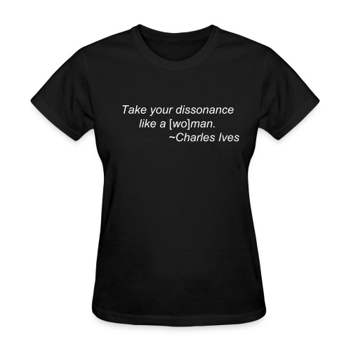 Ives on Dissonance - Women - Women's T-Shirt