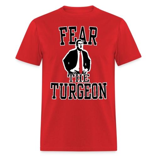 Fear The Turgeon - Men's T-Shirt