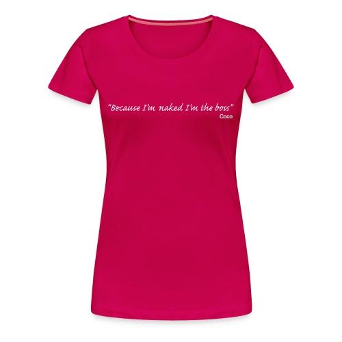 Coco - quote boss - Women's Premium T-Shirt