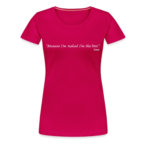 Coco - quote boss - Women's Premium T-Shirt