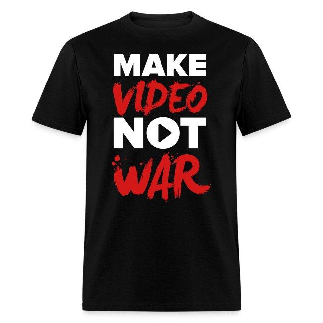 """""""Make Video Not War"""" Men's T-Shirt"""