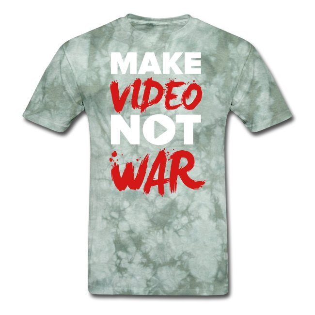 """Make Video Not War"" Men's T-Shirt"
