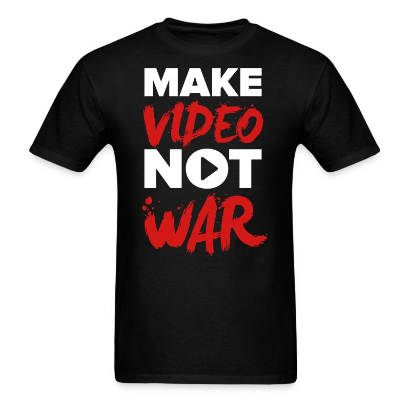 Make Video Not War Men's T-Shirt - Men's T-Shirt