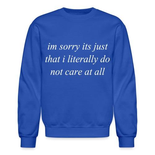 Dont Care Men's Crewneck Sweatshirt - Crewneck Sweatshirt