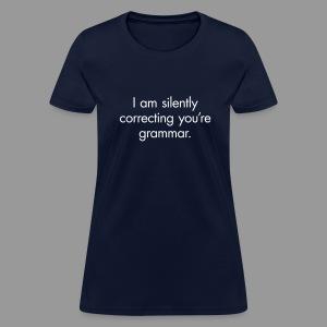 Silent Correction - Women's T-Shirt