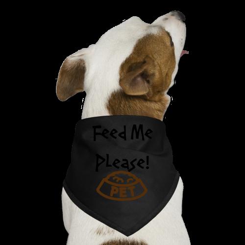 feed me please - Dog Bandana
