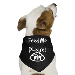 feed me please - Dog Bandana