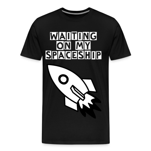 Waiting On My Spaceship HOODIE - Men's Premium T-Shirt