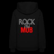 Hoodies ~ Women's Hoodie ~ Rock the Mob