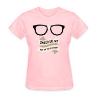 T-Shirts ~ Women's T-Shirt ~ One Of Us Put On The Glasses