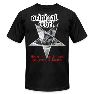 Original Rebel Better To Reign In Hell - Men's Fine Jersey T-Shirt