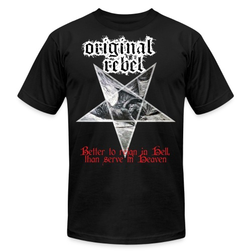Original Rebel Better To Reign In Hell - Men's  Jersey T-Shirt