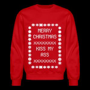 Kiss My Ass Christmas Sweater - Crewneck Sweatshirt