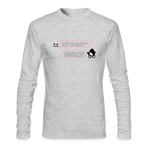 Something wrong turning it off long sleeves - Men's Long Sleeve T-Shirt by Next Level