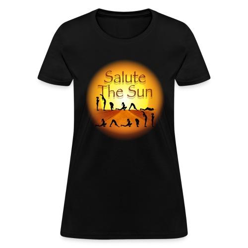 Salute the Sun - Women's T-Shirt